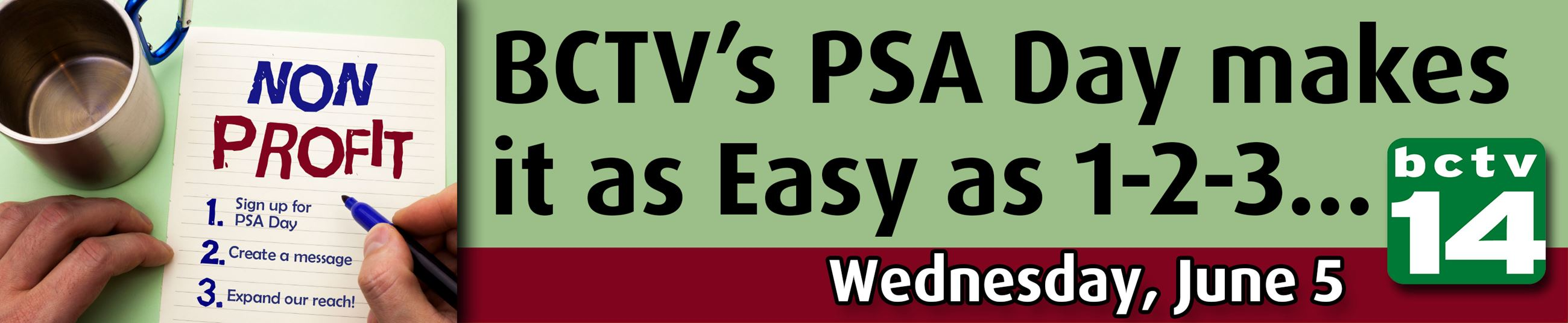 Wednesday, June 5th BCTV non-profit PSA day