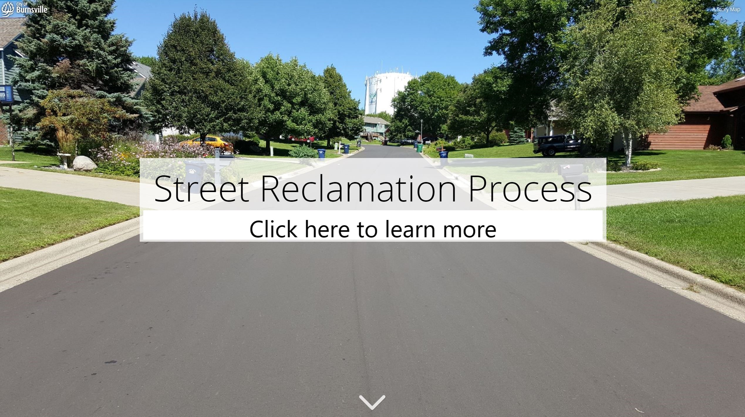 Click here to learn more about the street reclamation process